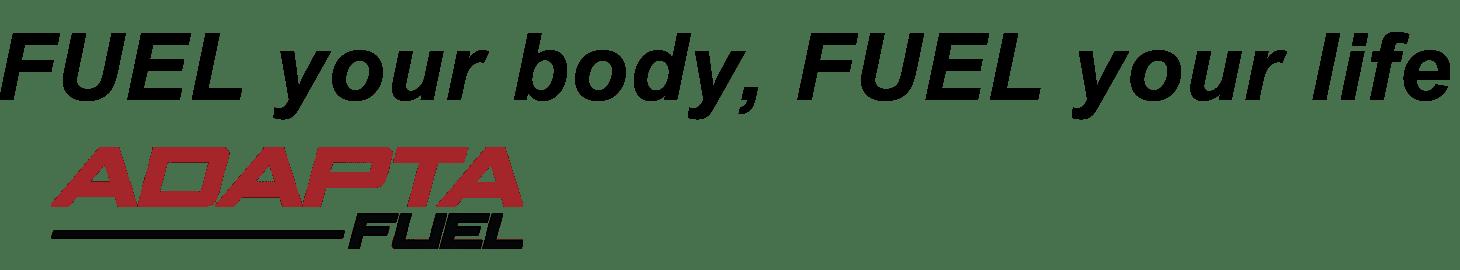Fuel Your Body with Adapta-Fuel
